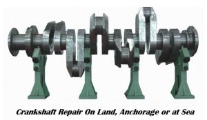 Crankshaft Repair On Land, Anchorage or at Sea